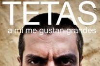 "Corto ""TETAS, a mi me gustan grandes"""